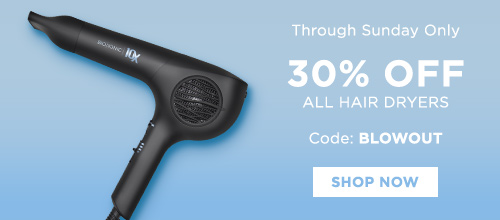 30% OFF all blow dryers